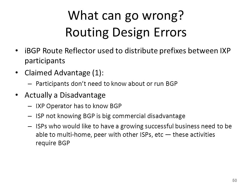 What can go wrong Routing Design Errors