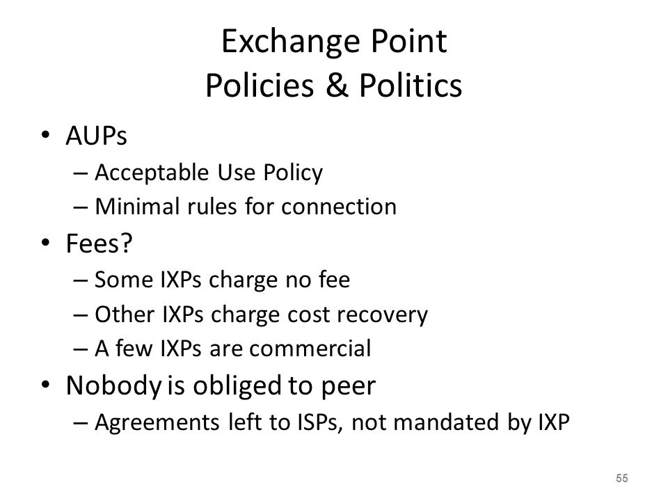 Exchange Point Policies & Politics