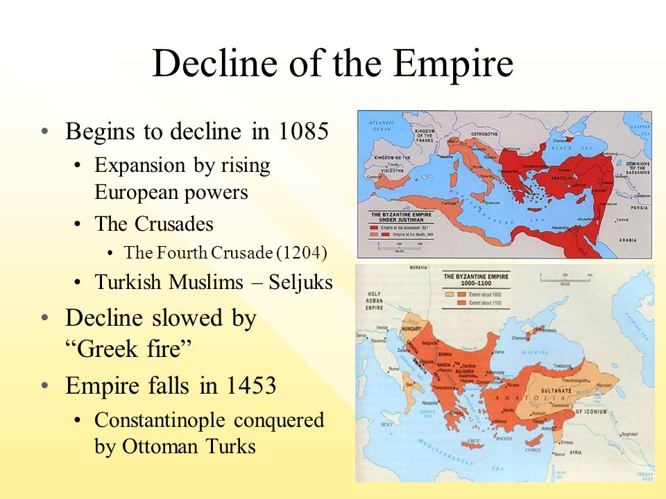 Decline of the Empire Begins to decline in 1085