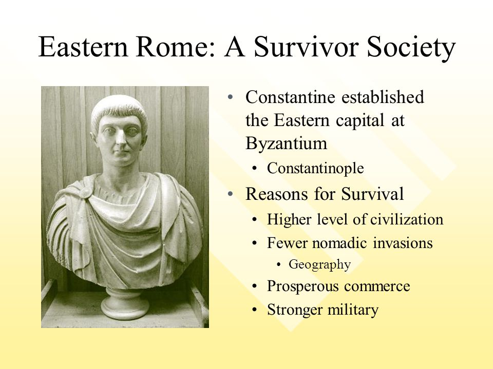Eastern Rome: A Survivor Society