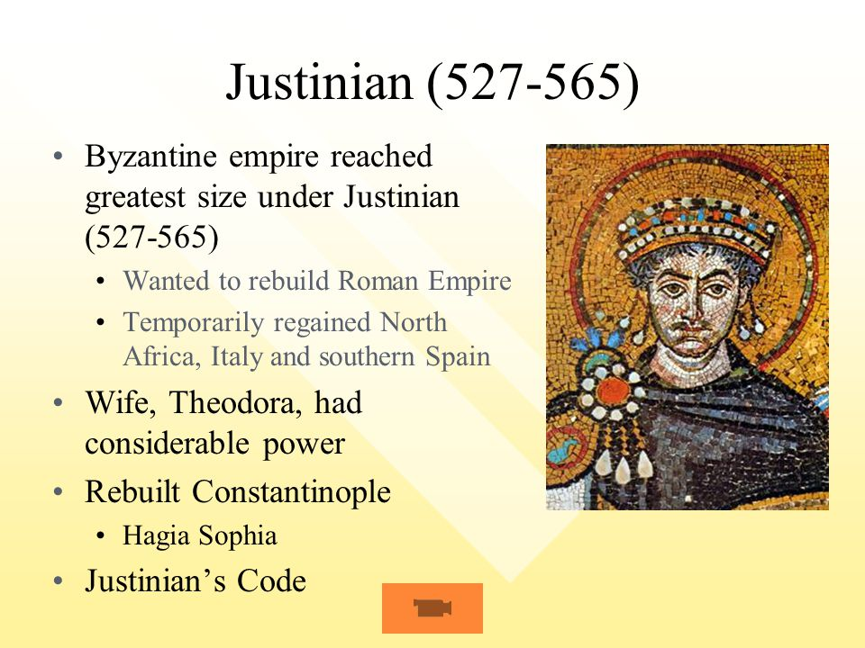 Justinian (527-565) Byzantine empire reached greatest size under Justinian (527-565) Wanted to rebuild Roman Empire.