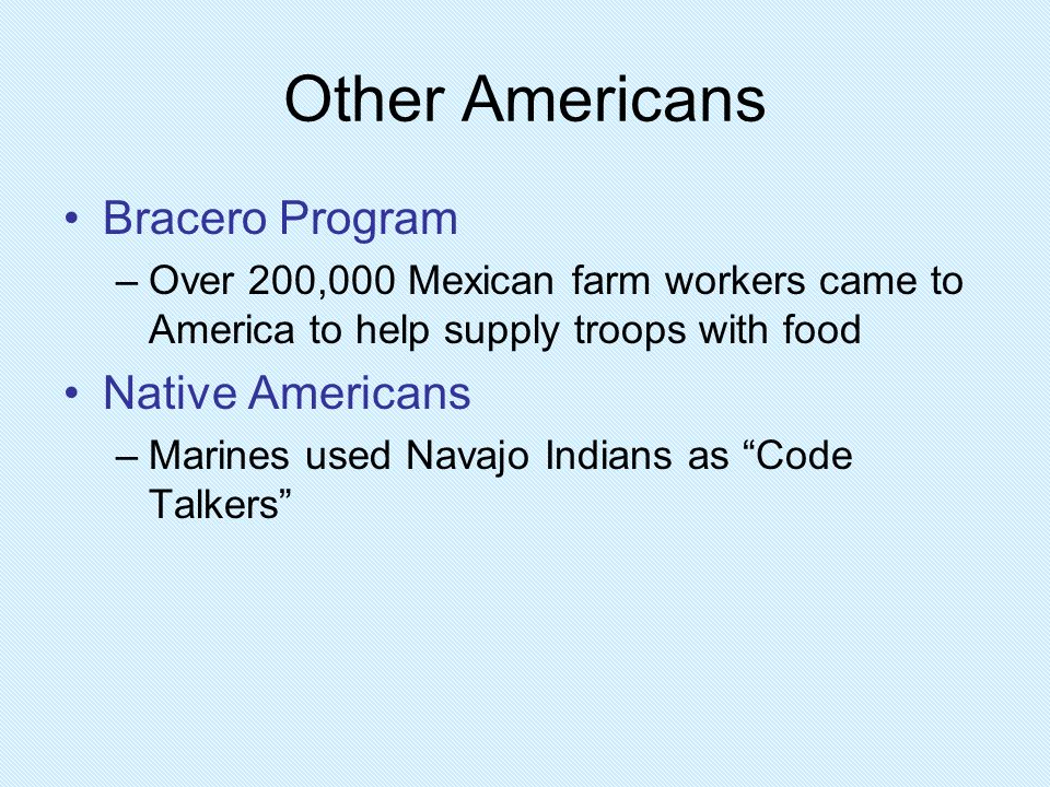 Other Americans Bracero Program Native Americans