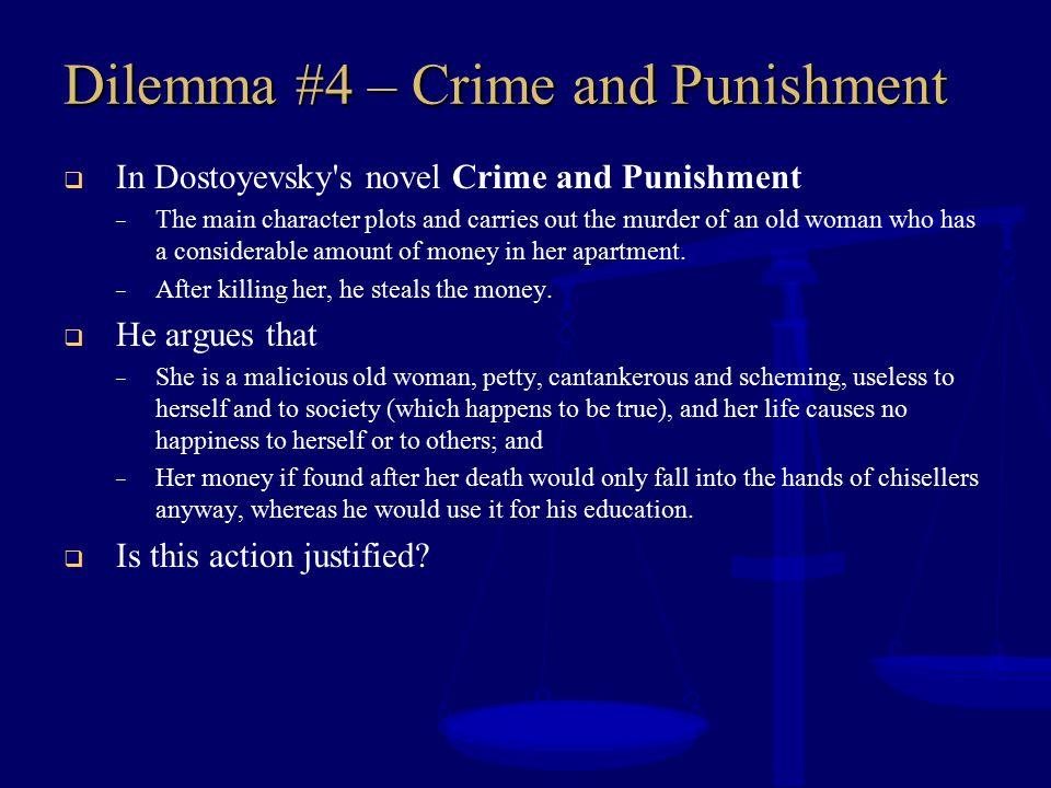 Dilemma #4 – Crime and Punishment