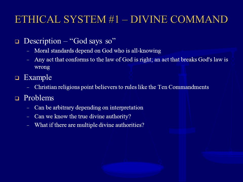 ETHICAL SYSTEM #1 – DIVINE COMMAND