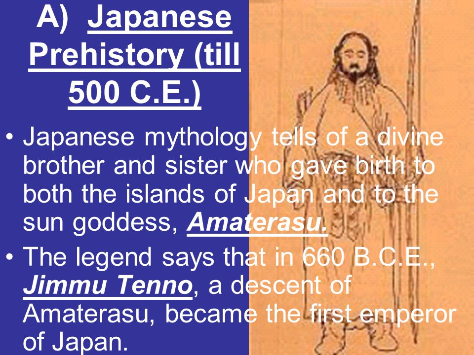 A) Japanese Prehistory (till 500 C.E.)