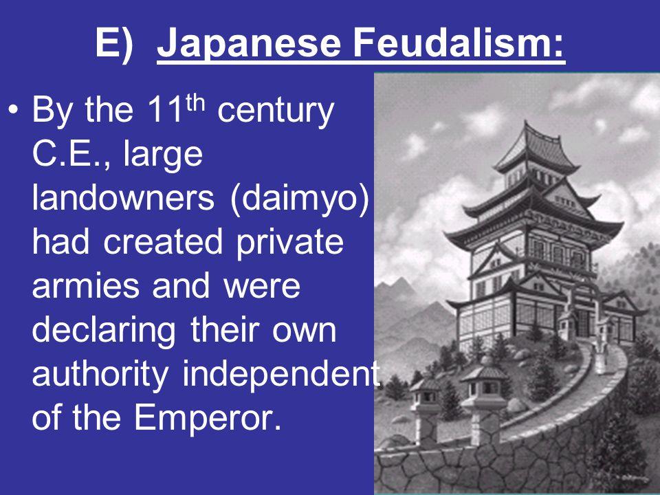 E) Japanese Feudalism: