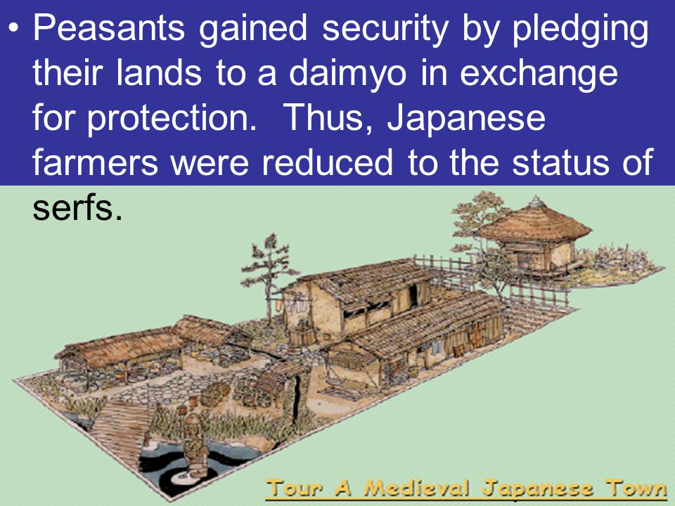 Peasants gained security by pledging their lands to a daimyo in exchange for protection.