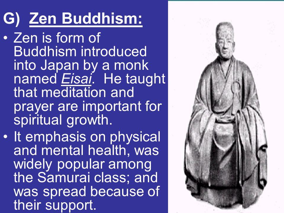 G) Zen Buddhism: