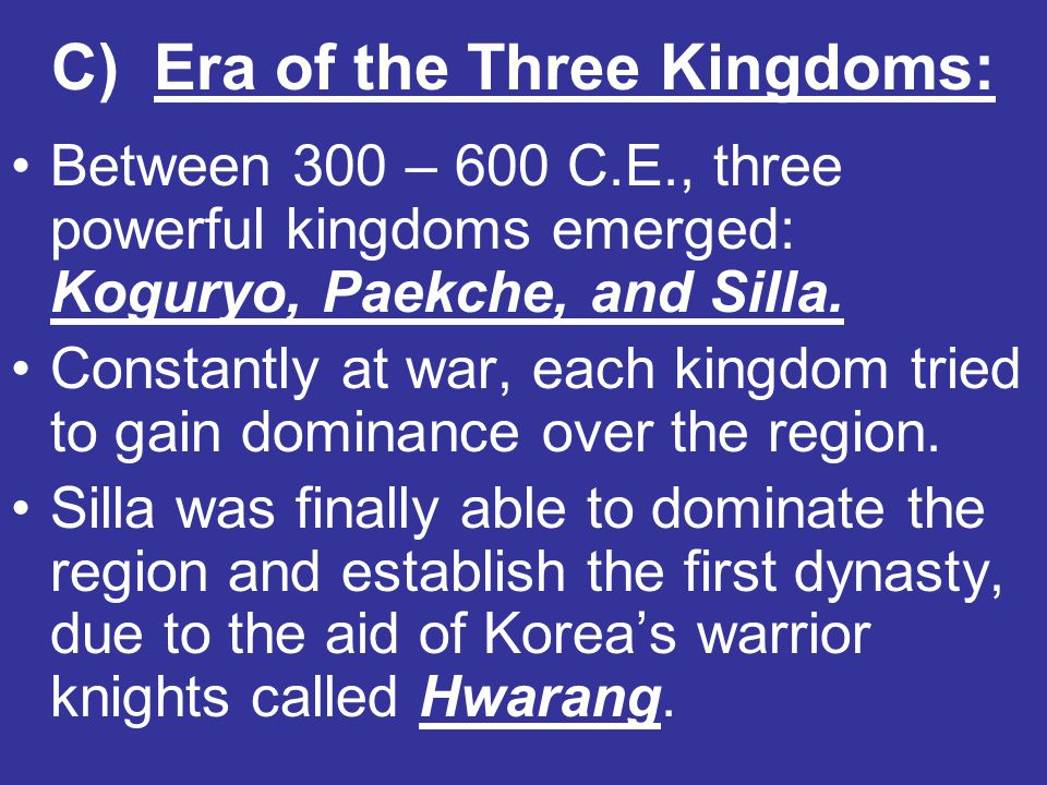 C) Era of the Three Kingdoms: