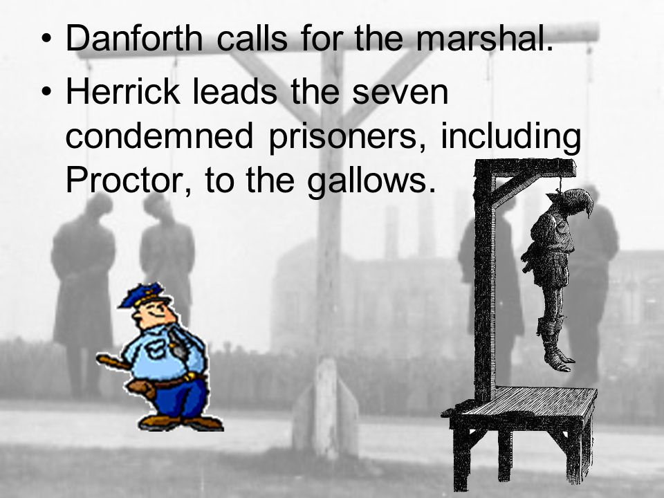 Danforth calls for the marshal.