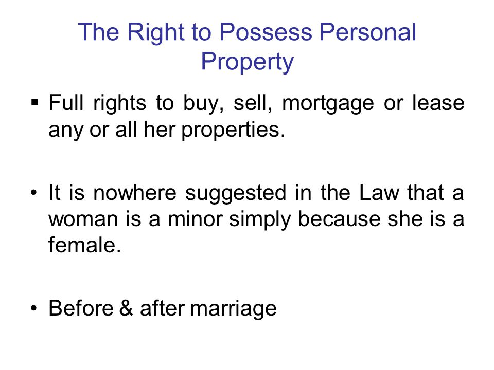 The Right to Possess Personal Property