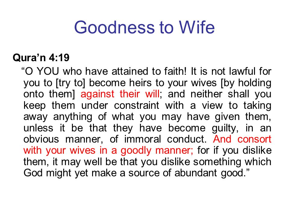 Goodness to Wife Qura'n 4:19