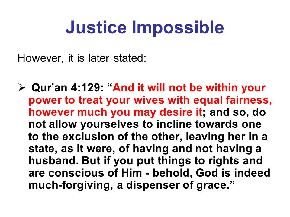 Justice Impossible However, it is later stated: