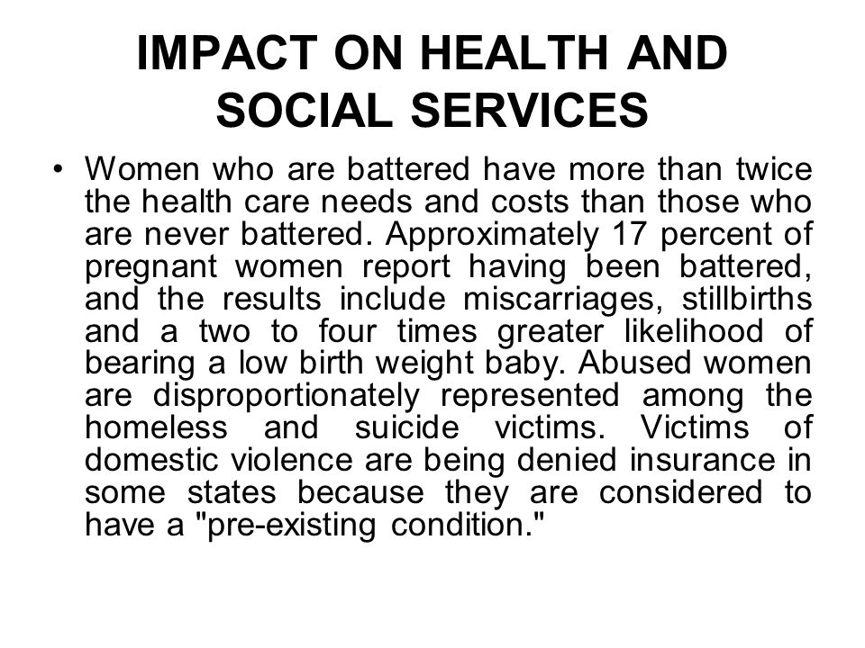 IMPACT ON HEALTH AND SOCIAL SERVICES