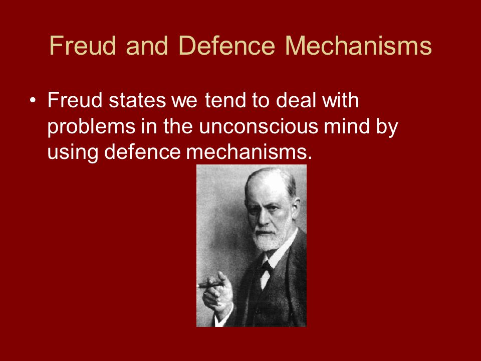 Freud and Defence Mechanisms