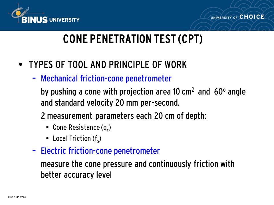 CONE PENETRATION TEST (CPT)