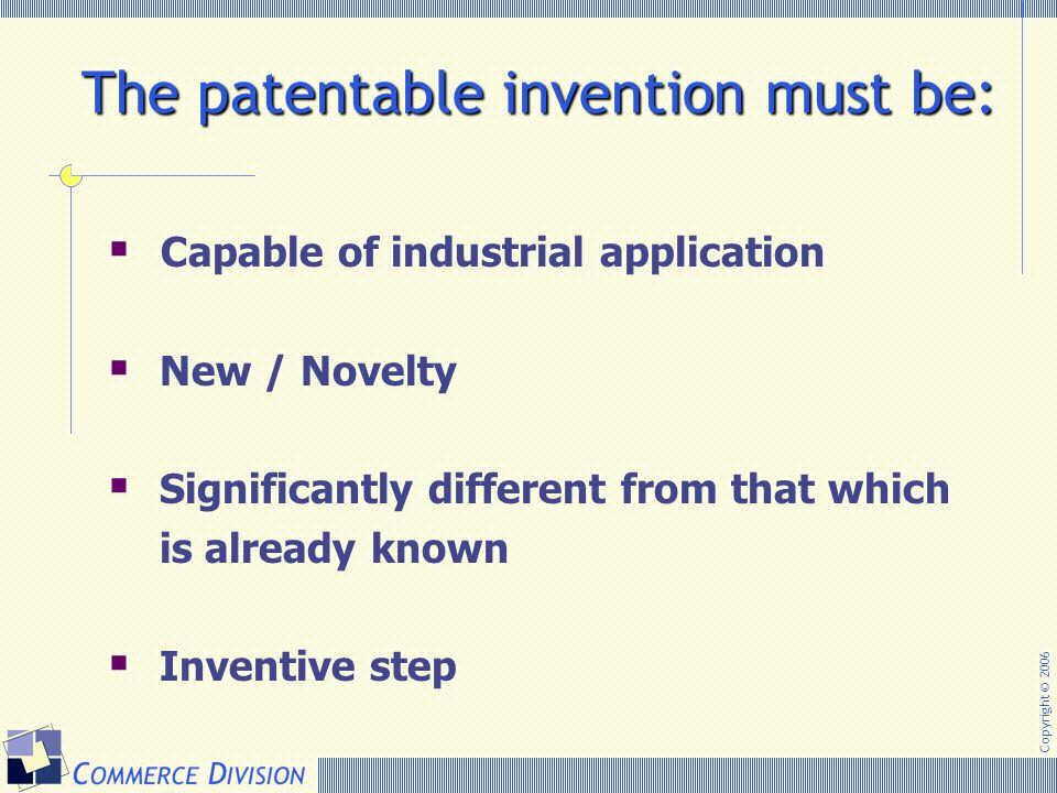 The patentable invention must be: