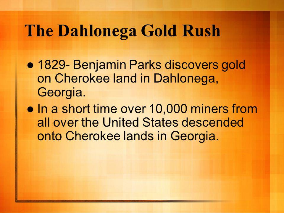 The Dahlonega Gold Rush