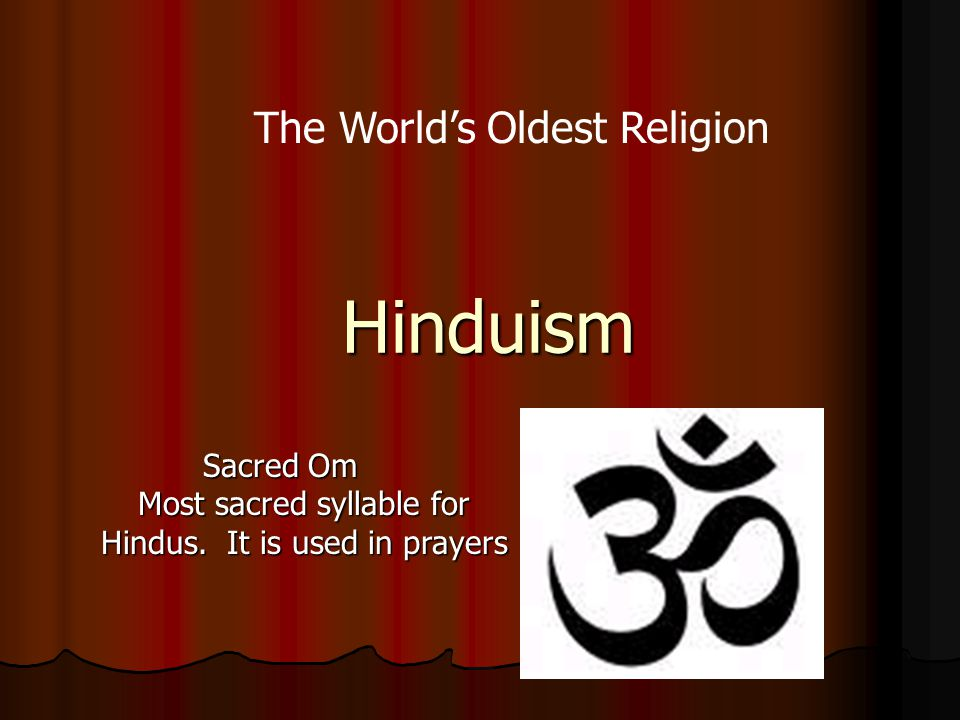 Hinduism The World's Oldest Religion Sacred Om