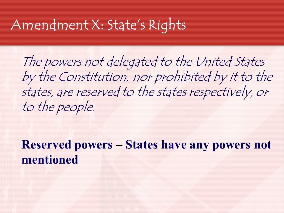 Amendment X: State's Rights