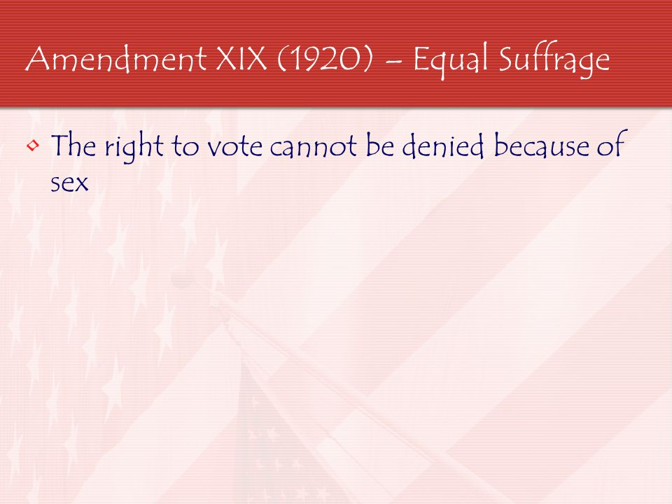 Amendment XIX (1920) – Equal Suffrage
