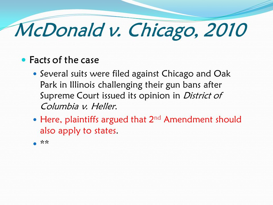 McDonald v. Chicago, 2010 Facts of the case