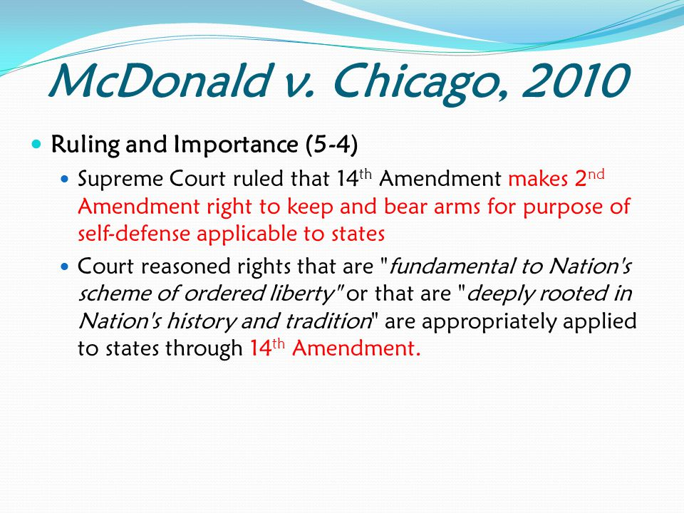 McDonald v. Chicago, 2010 Ruling and Importance (5-4)
