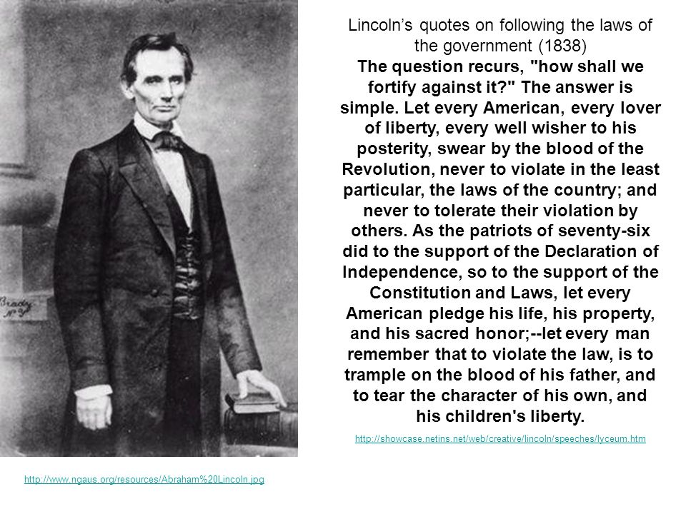 Lincoln's quotes on following the laws of the government (1838)