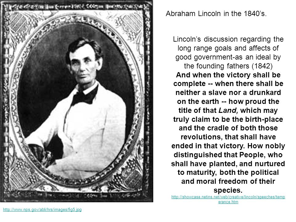 Abraham Lincoln in the 1840's.