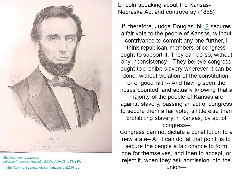 Lincoln speaking about the Kansas-Nebraska Act and controversy (1855)