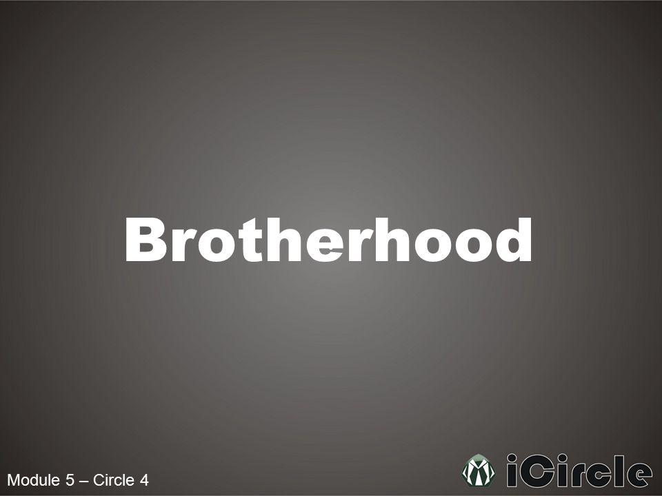 Brotherhood Module 5 – Circle 4