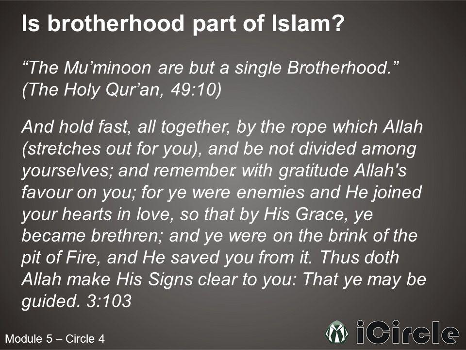 Is brotherhood part of Islam