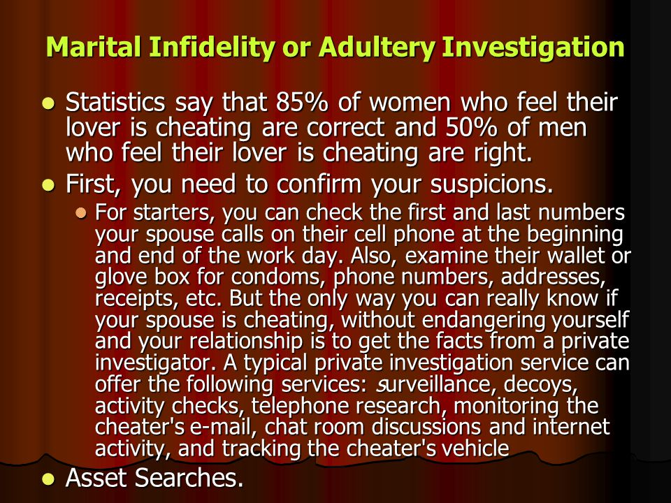 Marital Infidelity or Adultery Investigation