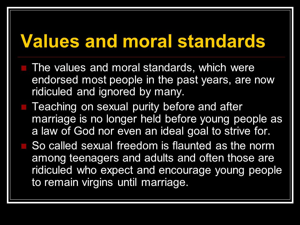 Values and moral standards