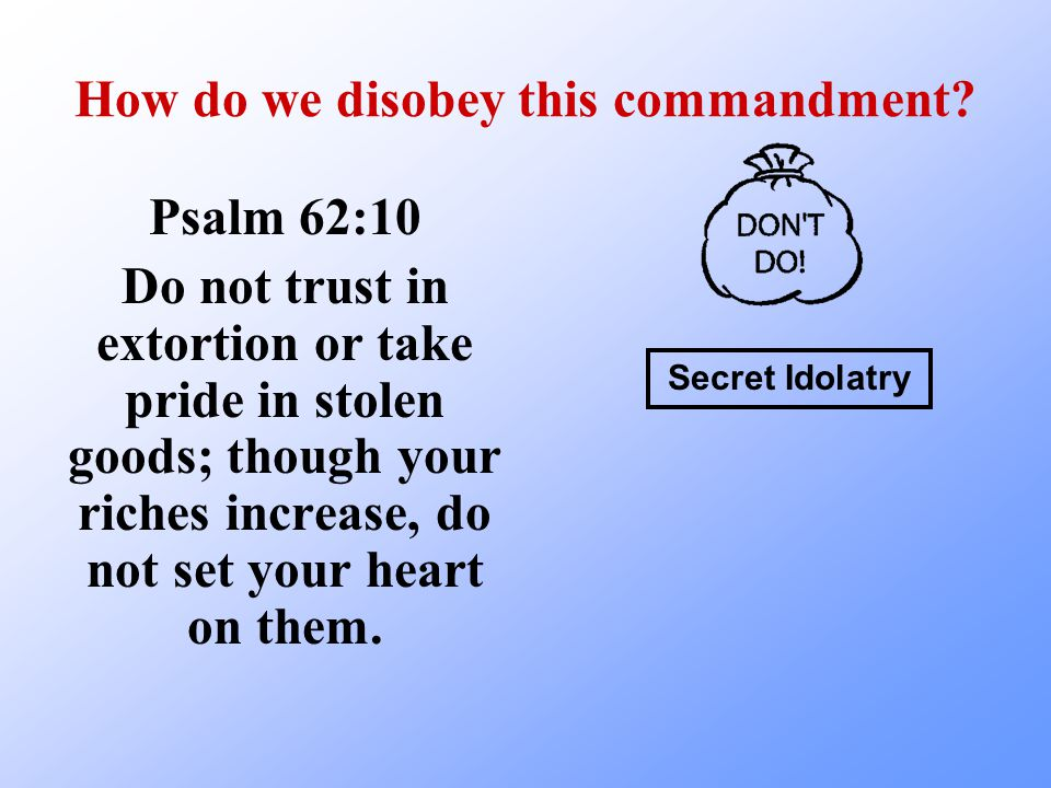 How do we disobey this commandment