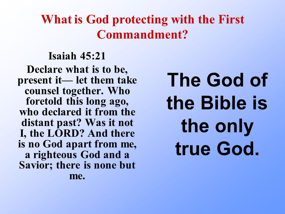 What is God protecting with the First Commandment
