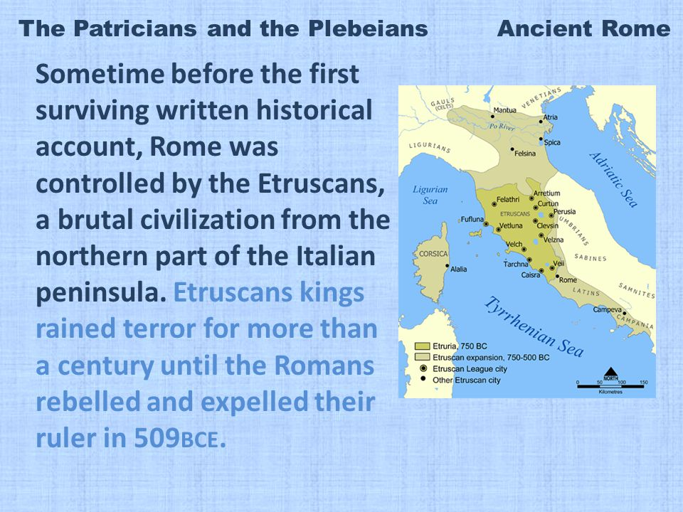 rebelled and expelled their ruler in 509bce.