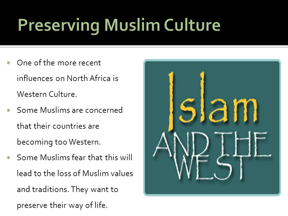 Preserving Muslim Culture