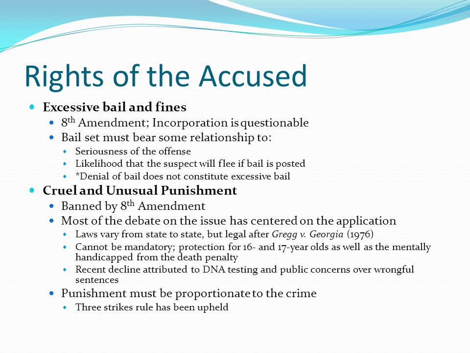 Rights of the Accused Excessive bail and fines