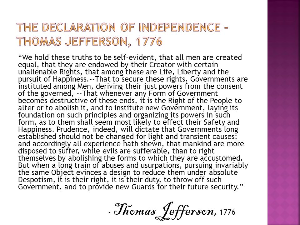The Declaration of independence – Thomas Jefferson, 1776