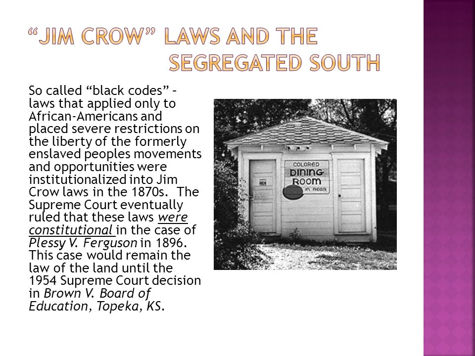 Jim Crow laws and the Segregated SOuth