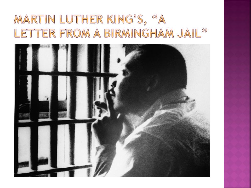 Martin Luther King's, A letter from a Birmingham Jail