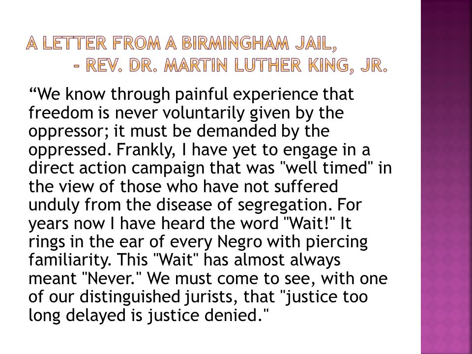 A Letter from a birmingham Jail, - Rev. Dr. Martin Luther King, Jr.