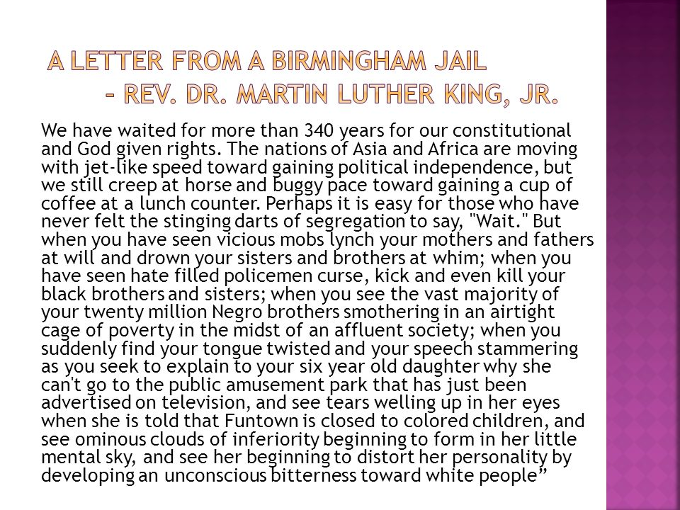 A Letter from a Birmingham Jail – Rev. Dr. Martin Luther King, Jr.