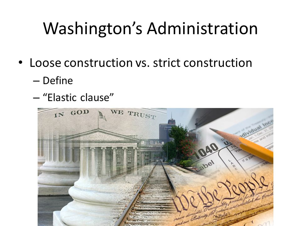 Washington's Administration