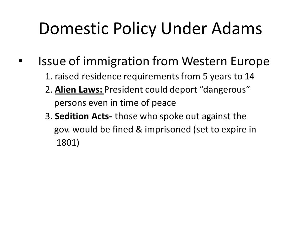 Domestic Policy Under Adams