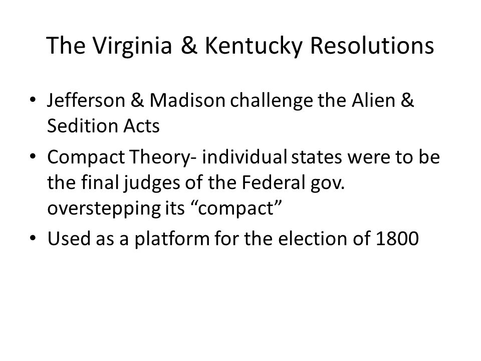 The Virginia & Kentucky Resolutions