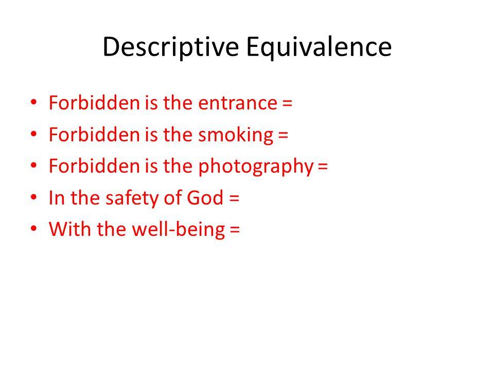 Descriptive Equivalence