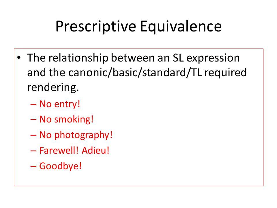 Prescriptive Equivalence