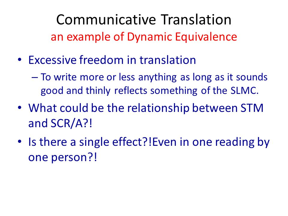 Communicative Translation an example of Dynamic Equivalence